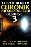 Großband #3 - Chronik der Sternenkrieger (Folge 17-24) | Alfred Bekker |
