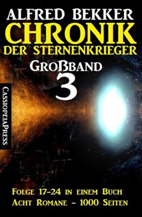 Großband #3 - Chronik der Sternenkrieger (Folge 17-24)