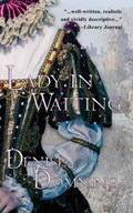 Lady in Waiting | Denise Domning |