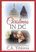 Christmas In D.C. | C.A. Tibbitts |