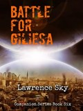 The Battle for Giliesa | Lawrence Sky |