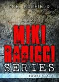 Miki Radicci Series (Books 5, 6, & 7) | M.E. Purfield |