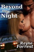 Beyond the Night | Rayne Forrest |