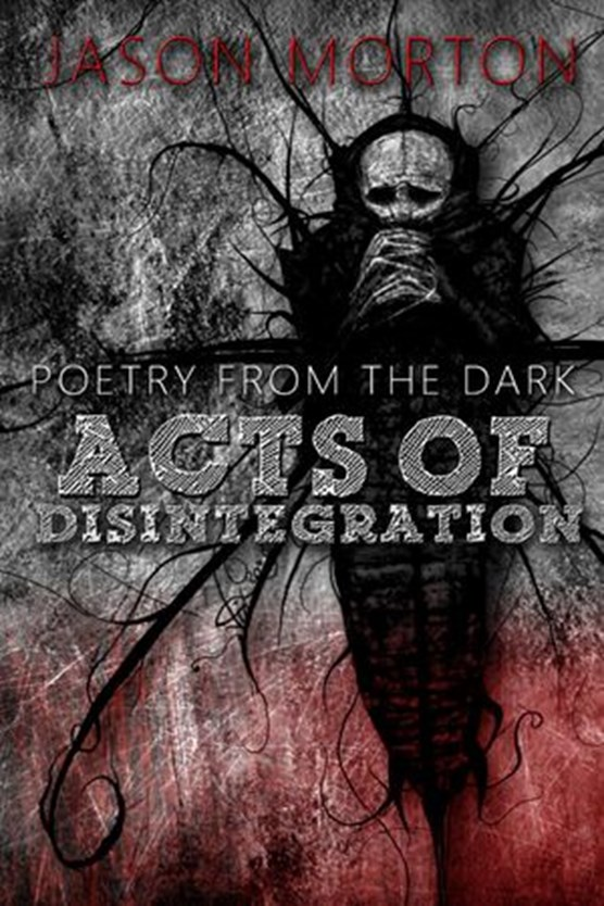 Acts of Disintegration