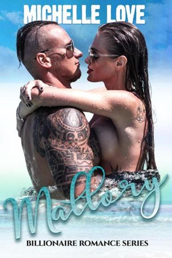 Mallory: A Billionaire Romance Series