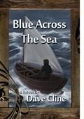 Blue Across the Sea   Dave Cline  