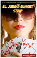 El juego Sunset Strip | Bernadette Peterson |