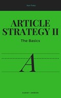 Article Strategy II: The Basics   Janet Amber  