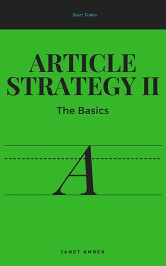 Article Strategy II: The Basics