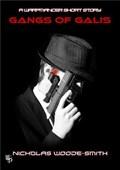 Gangs of Galis | Nicholas Woode-Smith |