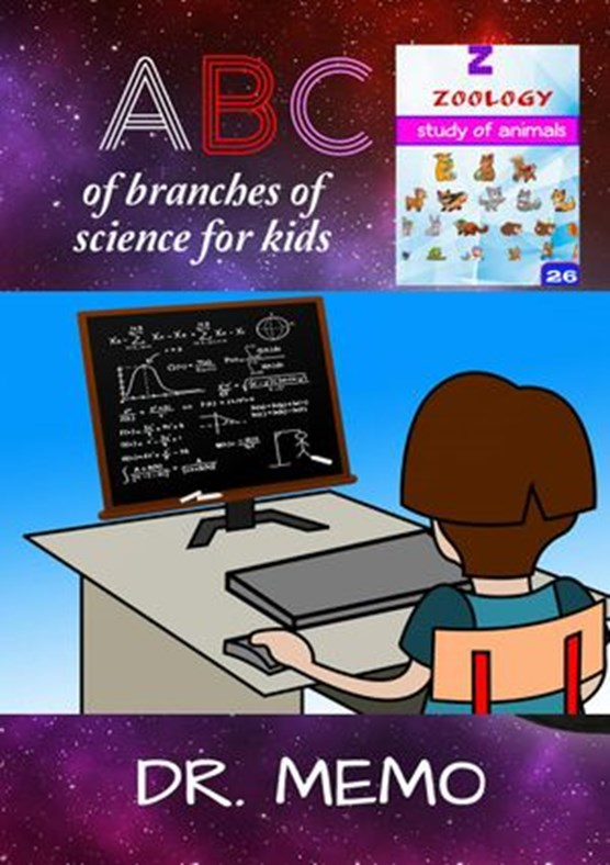A B C of Branches of Science for Kids