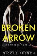 Broken Arrow | Nicole French |