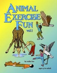 Animal Exercise Fun   Mike Lee  