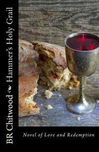 Hammer's Holy Grail | Billy Ray Chitwood |