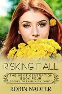 Risking it All | Robin Nadler |