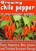 Growing Chile Pepper in Your Organic Garden | Bruno Del Medico |