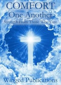 Comfort One Another | Winged Publications |
