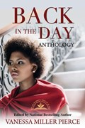 Back In The Day Anthology | Vanessa Miller |