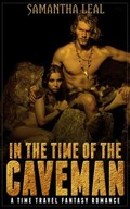 In the Time of the Caveman | Samantha Leal |