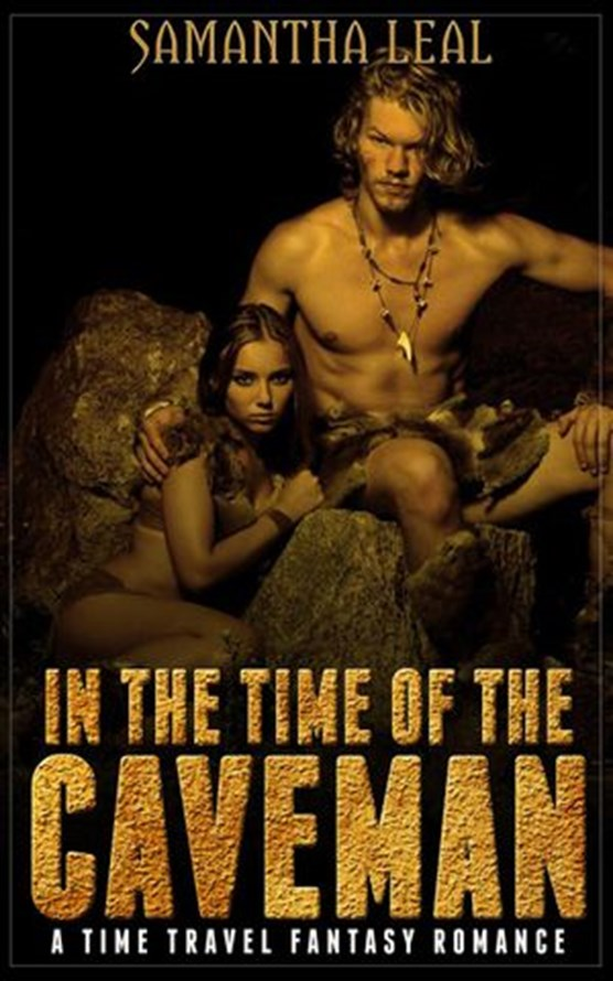 In the Time of the Caveman