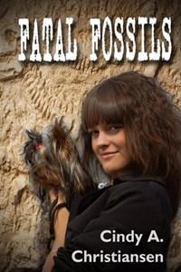Fatal Fossils   Cindy A Christiansen  