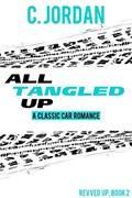 All Tangled Up | C. Jordan |