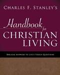 Charles Stanley's Handbook for Christian Living | Charles F. Stanley |