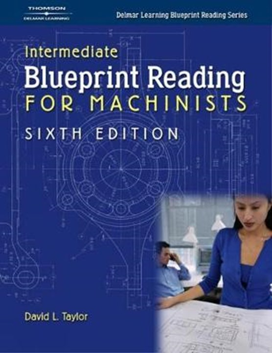 Intermediate Blueprint Reading For Machinists