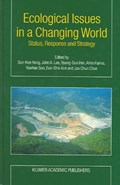 Ecological Issues in a Changing World | Sun-Kee Hong ; John A. Lee ; Byung-Sun Ihm ; A. Farina |