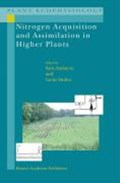 Nitrogen Acquisition and Assimilation in Higher Plants | Sara Amancio ; Ineke Stulen |