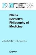 Elisha Bartlett's Philosophy of Medicine | W.E. Stempsey |