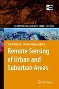 Remote Sensing of Urban and Suburban Areas | Tarek Rashed ; Carsten Jurgens |