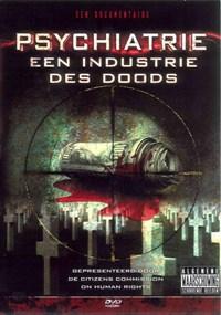 Psychiatrie een Industrie des Doods   auteur onbekend  