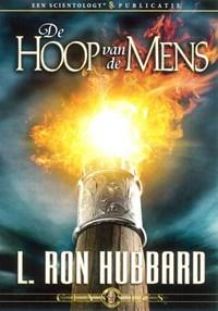 De hoop van de mens | L. Ron Hubbard |