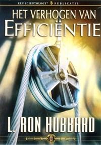 Het verhogen van efficiëntie   L. Ron Hubbard  