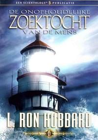 De onophoudelijke zoektocht van de mens | L. Ron Hubbard |