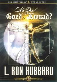 De ziel: Goed of Kwaad?   L. Ron Hubbard  