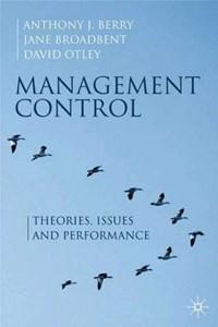 Management Control | Anthony J. Berry ; Jane Broadbent ; David Otley |