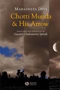 Chotti Munda and His Arrow   Mahasweta Devi  
