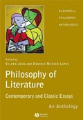 The Philosophy of Literature | John, Eileen ; McIver Lopes, Dominic |