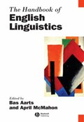 The Handbook of English Linguistics   Bas Aarts ; April McMahon  