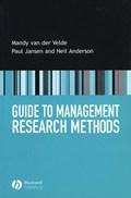 Guide to Management Research Methods   Van Der Velde, Mandy ; Jansen, Paul ; Anderson, Neil  
