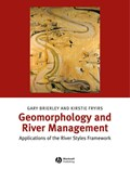 Geomorphology and River Management   Brierley, Gary J. ; Fryirs, Kirstie A.  