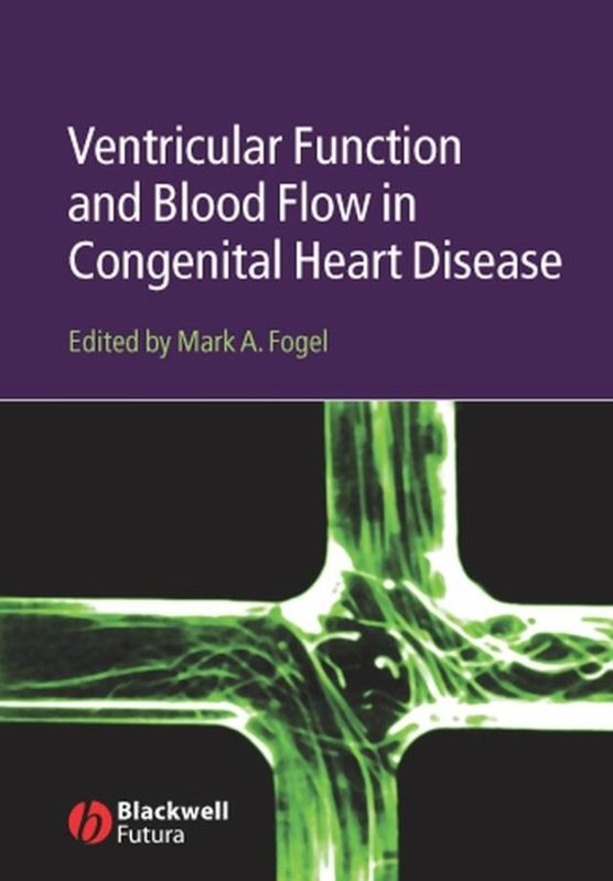 Ventricular Function and Blood Flow in Congenital Heart Disease