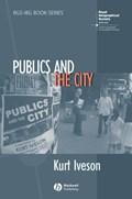 Publics and the City   Kurt Iveson  