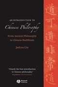An Introduction to Chinese Philosophy | JeeLoo Liu |