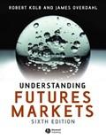Understanding Futures Markets | Quail, Rob ; Overdahl, James A. |