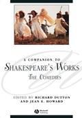 A Companion to Shakespeare's Works, Volume III | Dutton, Richard ; Howard, Jean E. |
