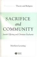 Sacrifice and Community   Matthew Levering  