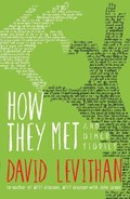 How They Met and Other Stories   David Levithan  